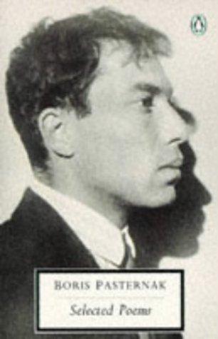 Pasternak: Selected Poems (Penguin Twentieth-Century Classics): Pasternak, Boris