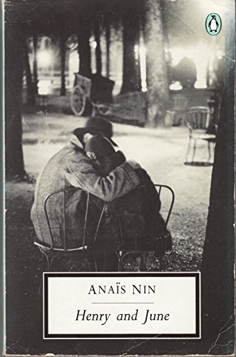 9780140184686: Henry And June: (from the Unexpurgated Diary of Anais Nin) (Penguin Twentieth Century Classics)