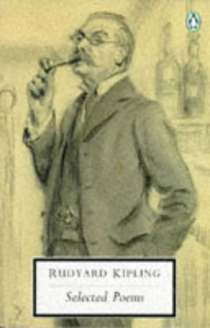 Selected Poems (Penguin Twentieth Century Classics): Kipling, Rudyard
