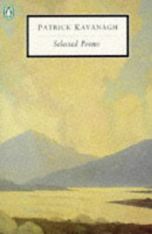 Selected Poems: Kavanagh, Patrick