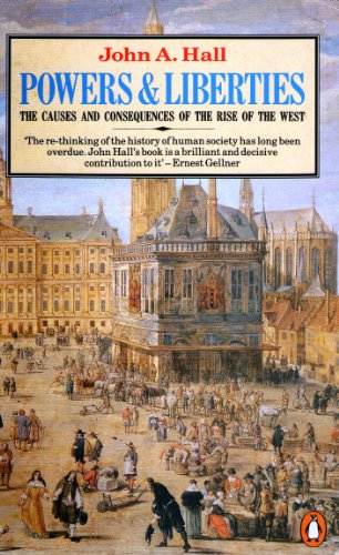 9780140185188: Powers and Liberties: The Causes and Consequences of the Rise of the West (Penguin history)
