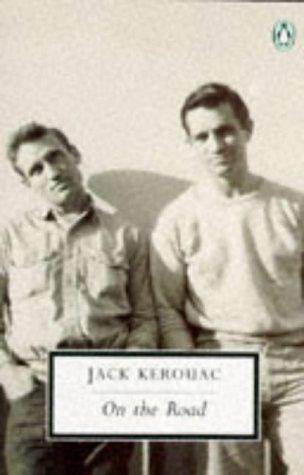 On the Road (Penguin 20th Century Classics): Jack Kerouac