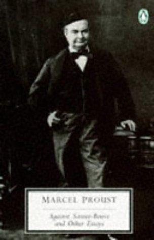 9780140185256: Against Sainte-Beuve and Other Essays (Penguin Twentieth Century Classics)
