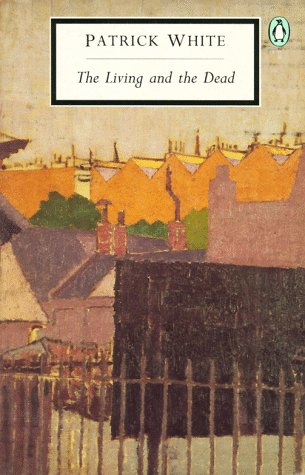 The Living and the Dead (Twentieth-Century Classics): White, Patrick