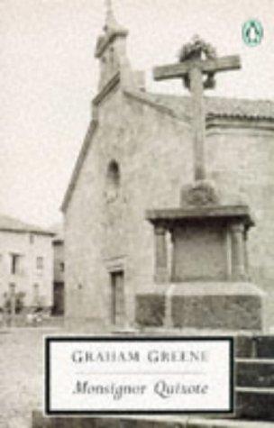 9780140185355: Monsignor Quixote (Penguin Twentieth Century Classics)