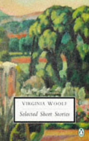 20th Century Selected Short Stories Of Virginia: Virginia Woolf