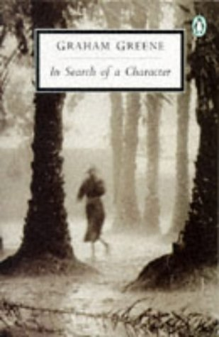 9780140185782: In Search of a Character: Two African Journals (Penguin Twentieth Century Classics)