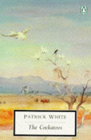 9780140185829: The Cockatoos: Shorter Novels and Stories (Penguin Twentieth Century Classics)