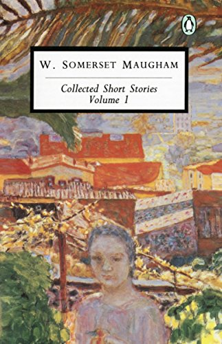 9780140185898: Maugham: Collected Short Stories: Volume 1
