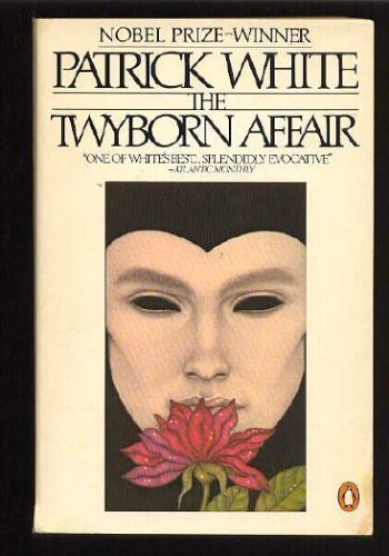 The Twyborn Affair (Penguin Classics) (0140186069) by Patrick White