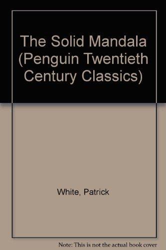 9780140186338: The Solid Mandala (Penguin Twentieth Century Classics)
