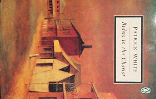 Riders in the Chariot (Penguin Classics) (0140186344) by Patrick White