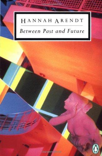 9780140186505: Between Past and Future (Penguin Twentieth-century Classics)