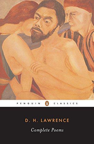 Complete Poems (Penguin Twentieth-Century Classics): D. H. Lawrence