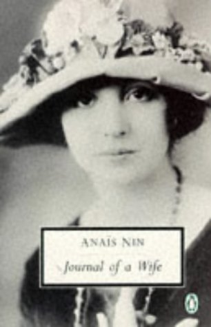 9780140186659: Journal of a Wife: The Early Diary of Anais Nin, 1923-27 (Penguin Twentieth Century Classics)