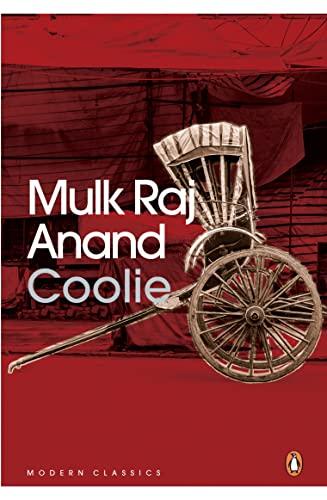 Coolie (Penguin Twentieth-Century Classics): Anand, Mulk Raj