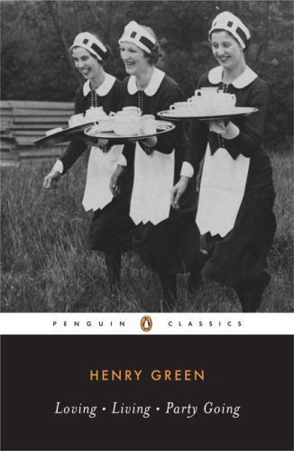 9780140186918: Loving; Living; Party Going (Penguin Twentieth Century Classics)