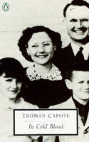 In Cold Blood (Penguin Twentieth Century Classics): Capote, Truman