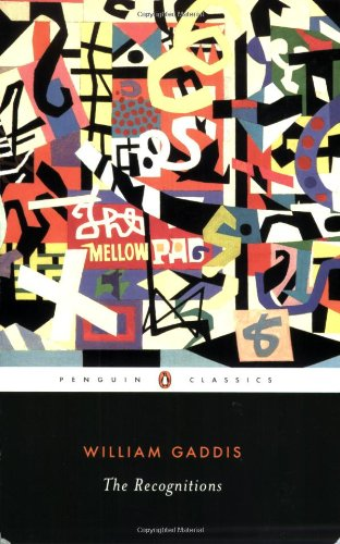 The Recognitions (Penguin Classics): Gaddis, William