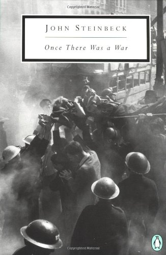 Once There Was a War (Classic, 20th-Century,: John Steinbeck