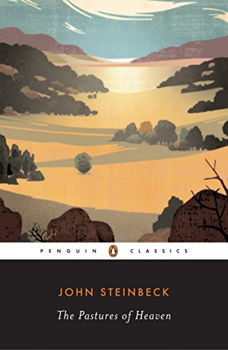 The Pastures of Heaven (Penguin Great Books: Steinbeck, John