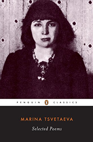9780140187595: Selected Poems (Tsvetaeva, Marina) (Penguin Twentieth-Century Classics)