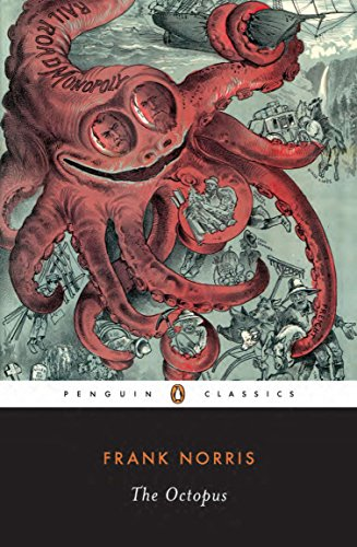 9780140187700: The Octopus: A Story of California (the Epic of Wheat Vol 1): The Epic of Wheat v. 1 (Penguin Twentieth Century Classics)