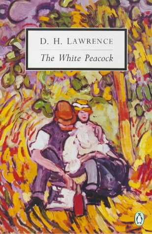 9780140187786: The White Peacock (Penguin Twentieth Century Classics)