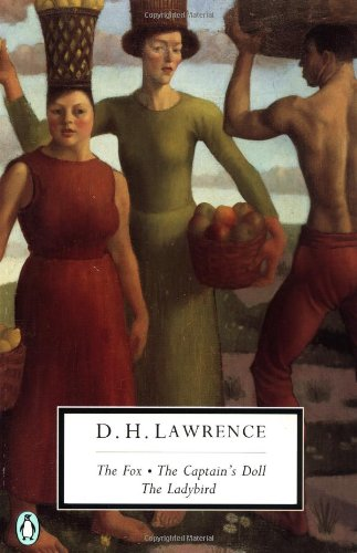 9780140187793: The Fox; The Captain's Doll; The Ladybird: Cambridge Lawrence Edition (Classic, 20th-Century, Penguin)