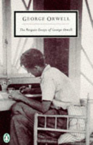 9780140188035: The Penguin Essays of George Orwell (Penguin Twentieth Century Classics)