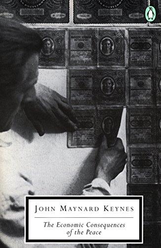 9780140188059: The Economic Consequences of the Peace (Twentieth-Century Classics)