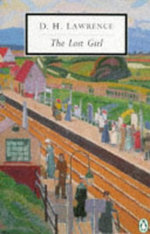 The Lost Girl: Cambridge Lawrence Edition (Twentieth: D. H. Lawrence