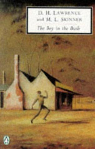 9780140188172: The Boy in the Bush: Cambridge Lawrence Edition (Penguin Twentieth-Century Classics)