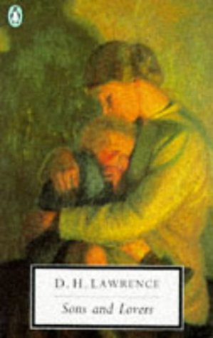 Sons and Lovers: Cambridge Lawrence Edition (Classic,: Lawrence, D. H.