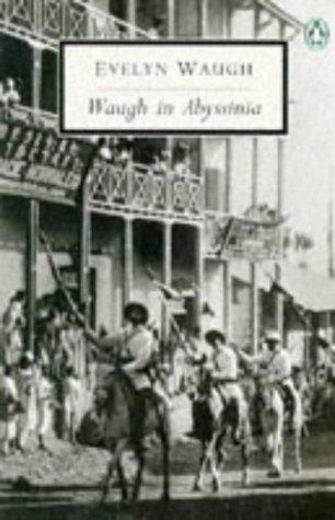 9780140188417: 20th Century Waugh In Abyssinia (Penguin Twentieth Century Classics)
