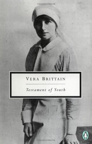 9780140188448: Vera Brittain: Testament of Youth: An Autobiographical Study of the Years 1900-1925 (Penguin Twentieth-Century Classics)