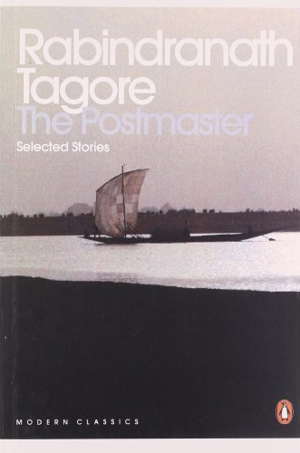 The Postmaster: Selected Short Stories: Rabindranath Tagore (Author)