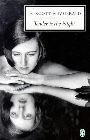 9780140188585: 20th Century Tender Is The Night (Penguin Twentieth Century Classics)