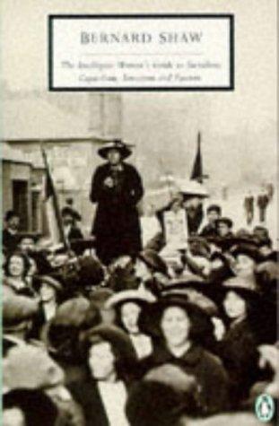 9780140188653: The Intelligent Woman's Guide to Socialism, Capitalism, Sovietism and Fascism (Penguin Twentieth Century Classics)