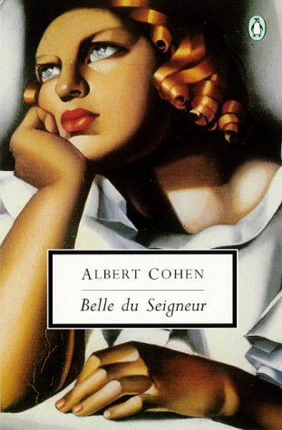 9780140188714: Belle du Seigneur (Penguin Twentieth Century Classics)