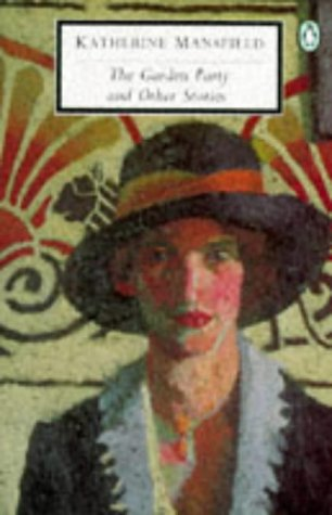 The Garden Party and Other Stories (Classic,: Katherine Mansfield; Editor-Lorna