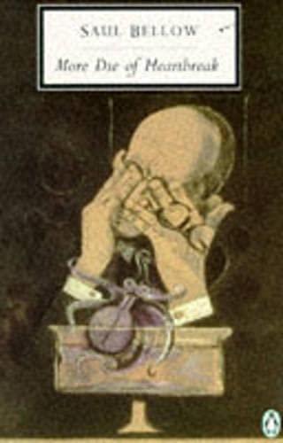 9780140188813: More Die of Heartbreak (Penguin Twentieth Century Classics)