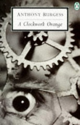 9780140188820: A Clockwork Orange (Penguin Twentieth Century Classics)