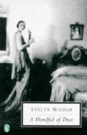 9780140188868: A Handful of Dust (Penguin Twentieth Century Classics)