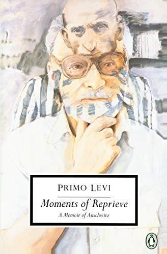 9780140188950: Moments of Reprieve: A Memoir of Auschwitz (Classic, 20th-Century, Penguin)