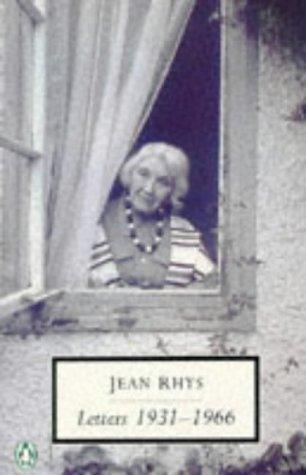 9780140189063: Jean Rhys: Letters 1931-1966: 1931-66 (Penguin Twentieth Century Classics)