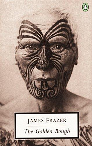 9780140189315: The Golden Bough: A Study in Magic and Religion (Penguin Twentieth Century Classics)