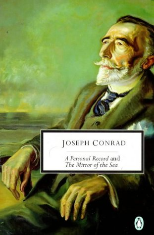 9780140189667: A Personal Record and A Mirror of the Sea (Penguin Twentieth Century Classics)