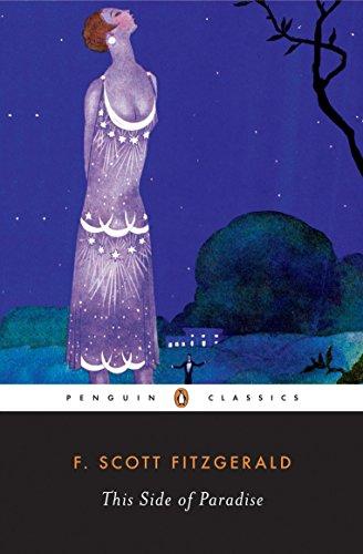 This Side of Paradise (Penguin Twentieth-Century Classics): Fitzgerald, F. Scott