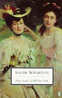 9780140189841: Three Novels of Old New York: